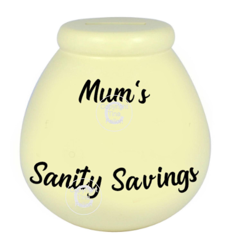 Mum's Sanity Savings - Money pot / bottle precurved text vinyl quote