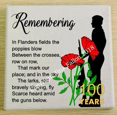 Remembrance Day , Poppy Day , Armistice Day Design for Canvas, glass blocks etc design 1