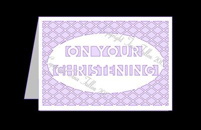 On your Christening Card Template with lattice cut out