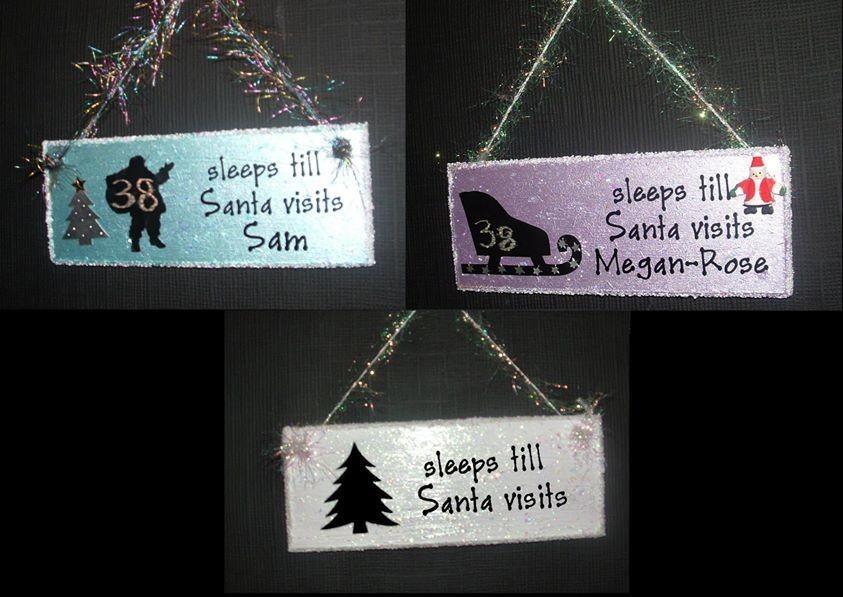 Sleeps Till Santa - great for vinyl wording on plaques.