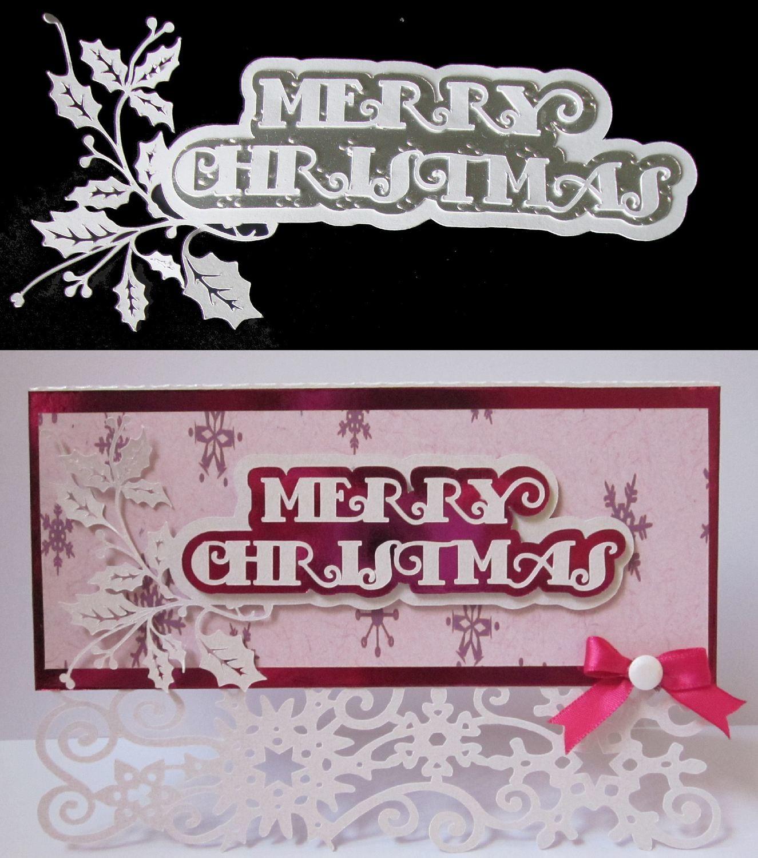 Christmas Cutz 1 Merry Christmas Holly  Card Topper
