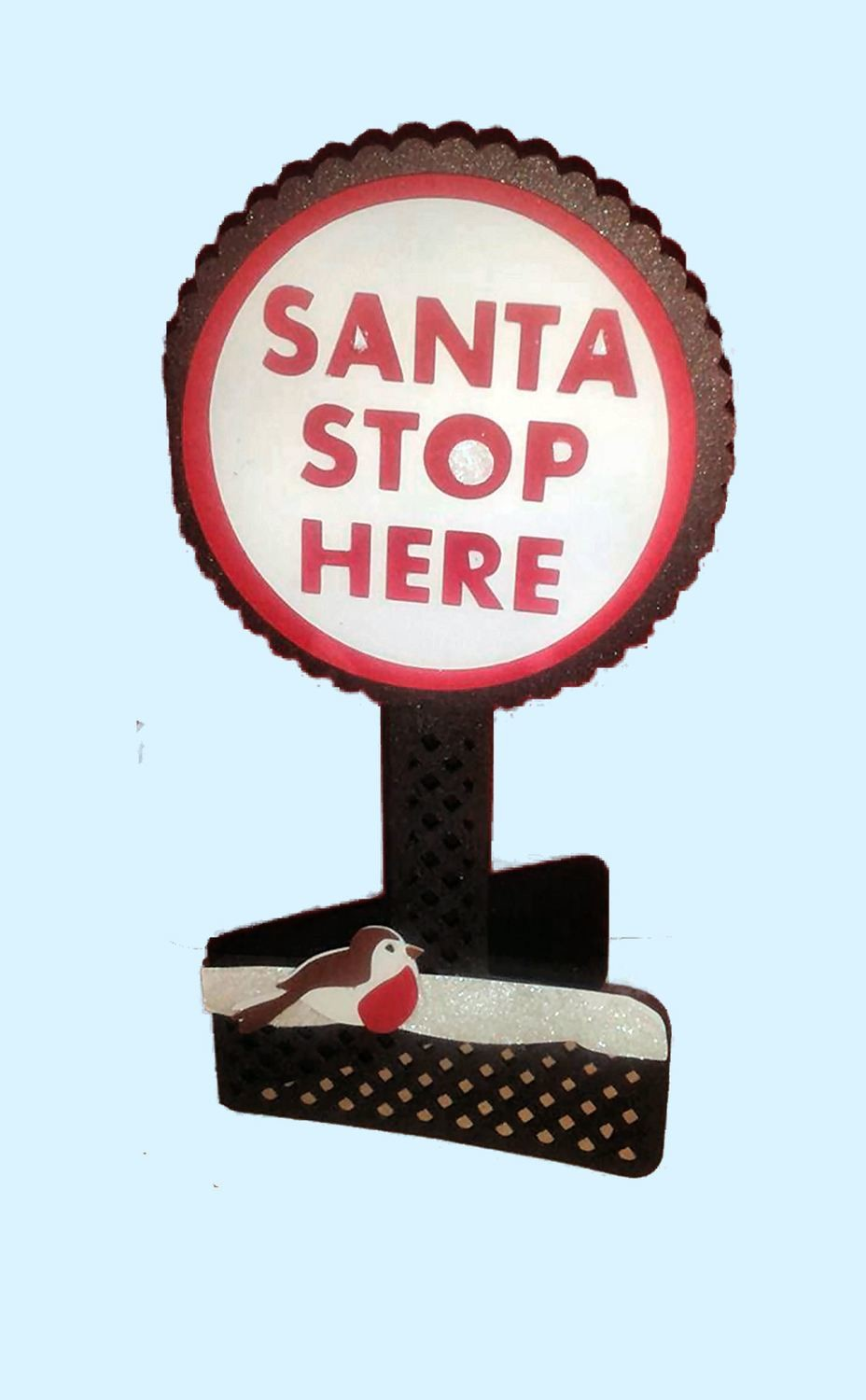 Santa Stop Here Sign Card Template, gets the kids crafting