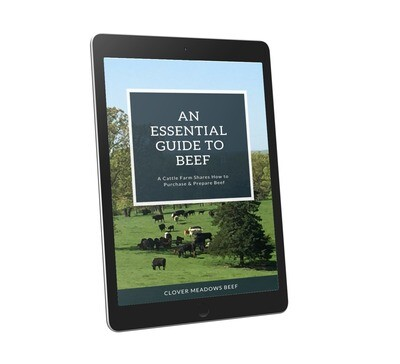 An Essential Guide to Beef: A Cattle Farm Shares How to Purchase & Prepare Beef