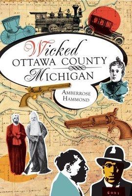 Wicked Ottawa County, Michigan (Signed)