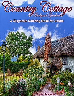 Country Cottage Backyard Gardens Grayscale Coloring Book for Adults Digital Download