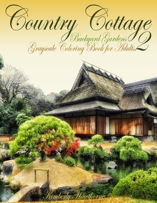 Country Cottage Backyard Gardens 2 Coloring Book for Adults Digital Download