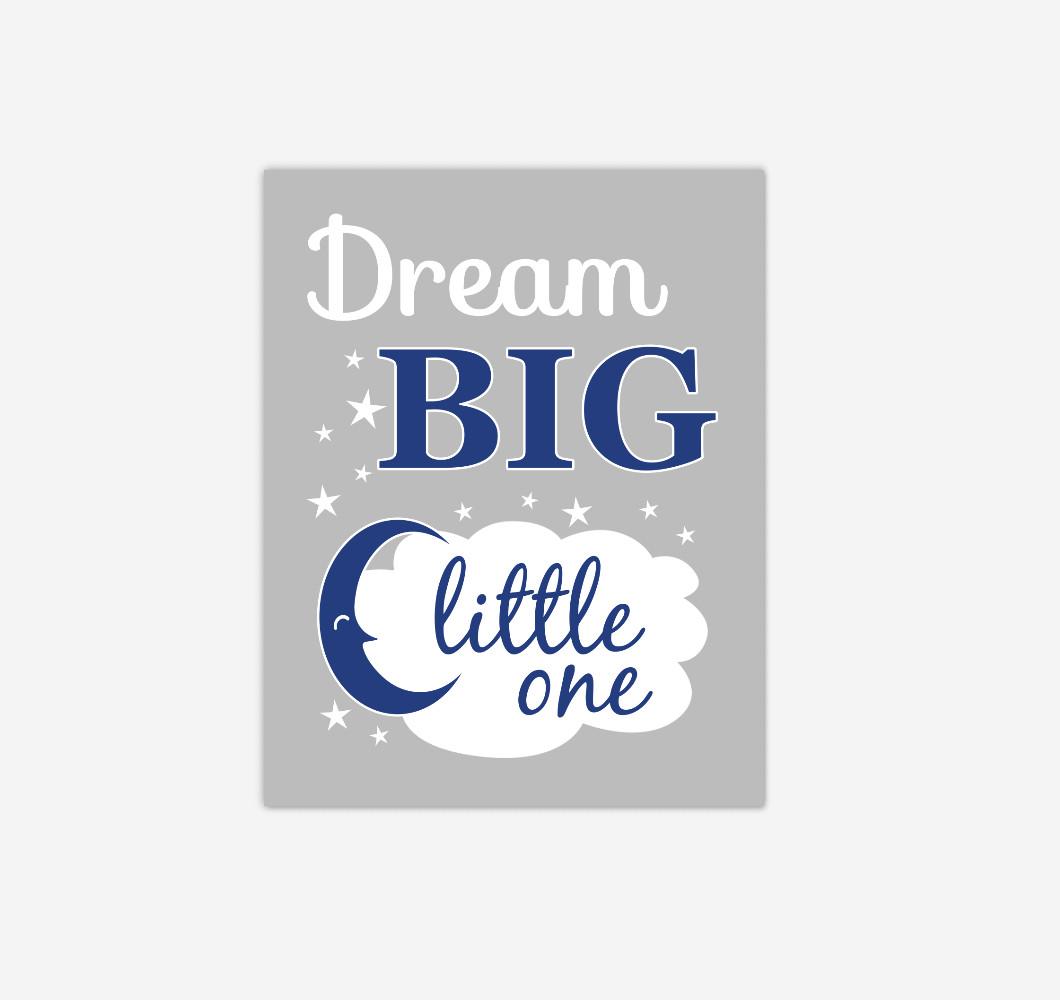 Navy Blue Gray Grey Dream Big Baby Boy Nursery Wall Art Print Canvas Decor Picture
