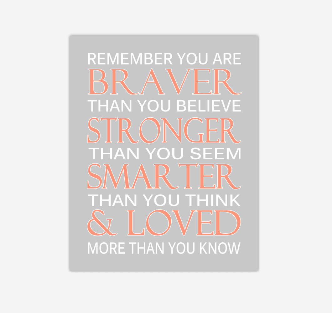 Coral Remember You Are Braver Baby Girl Nursery Wall Art Print Canvas Decor Inspirational Quotes