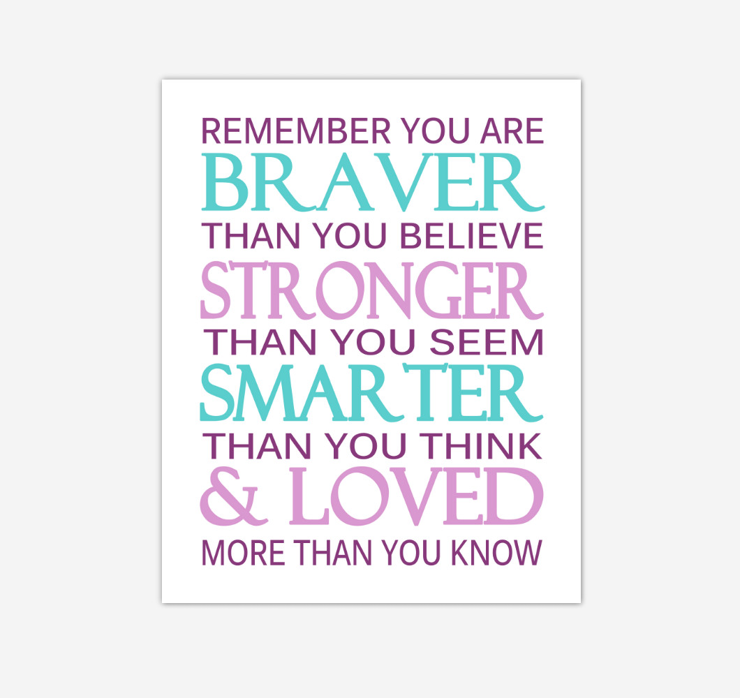 Purple Teal Aqua Remember You Are Braver Baby Girl Nursery Wall Art Print Canvas Decor Inspirational Quotes