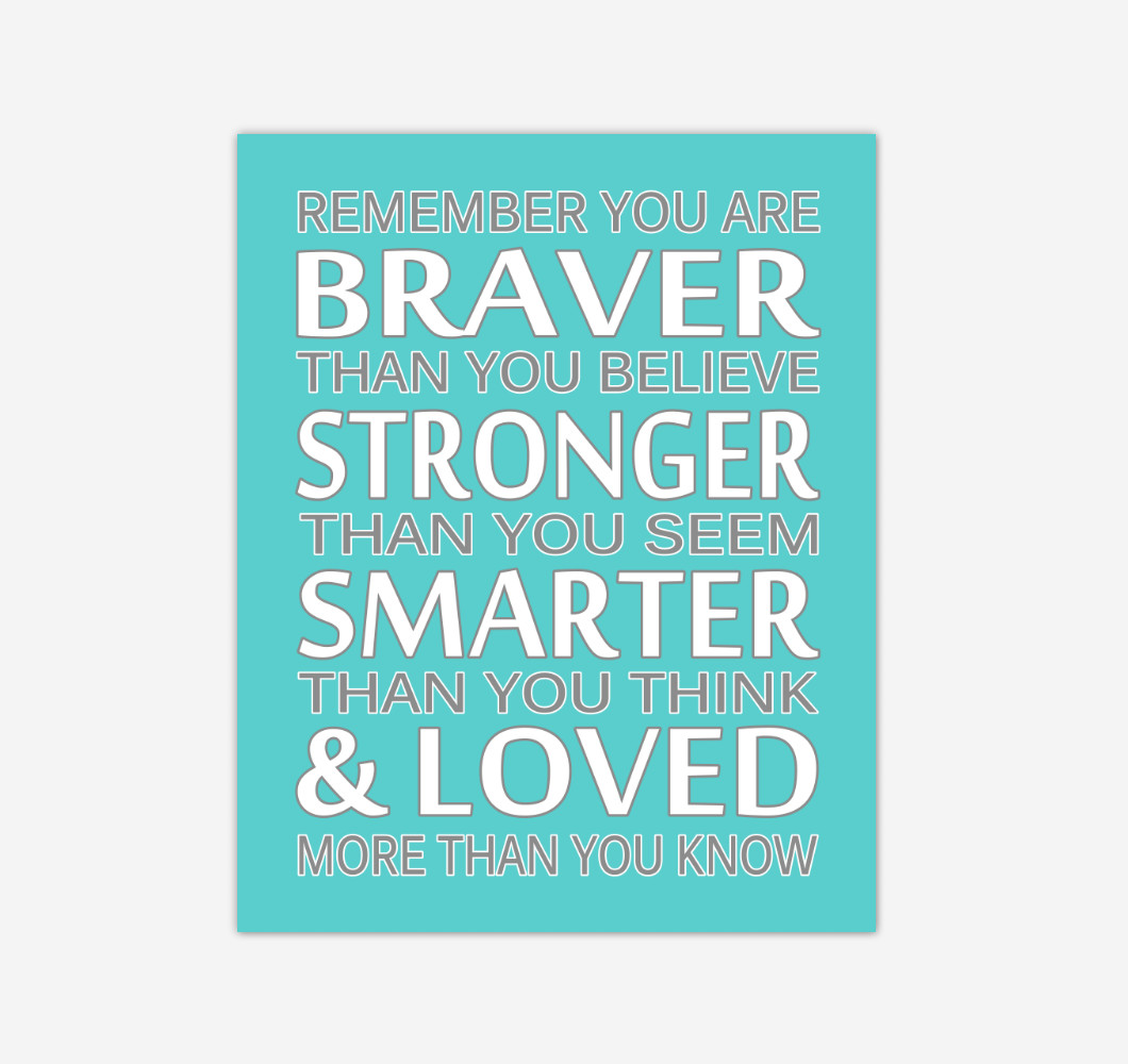 Teal Aqua Remember You Are Braver Baby Girl Nursery Wall Art Print Canvas Decor Inspirational Quotes