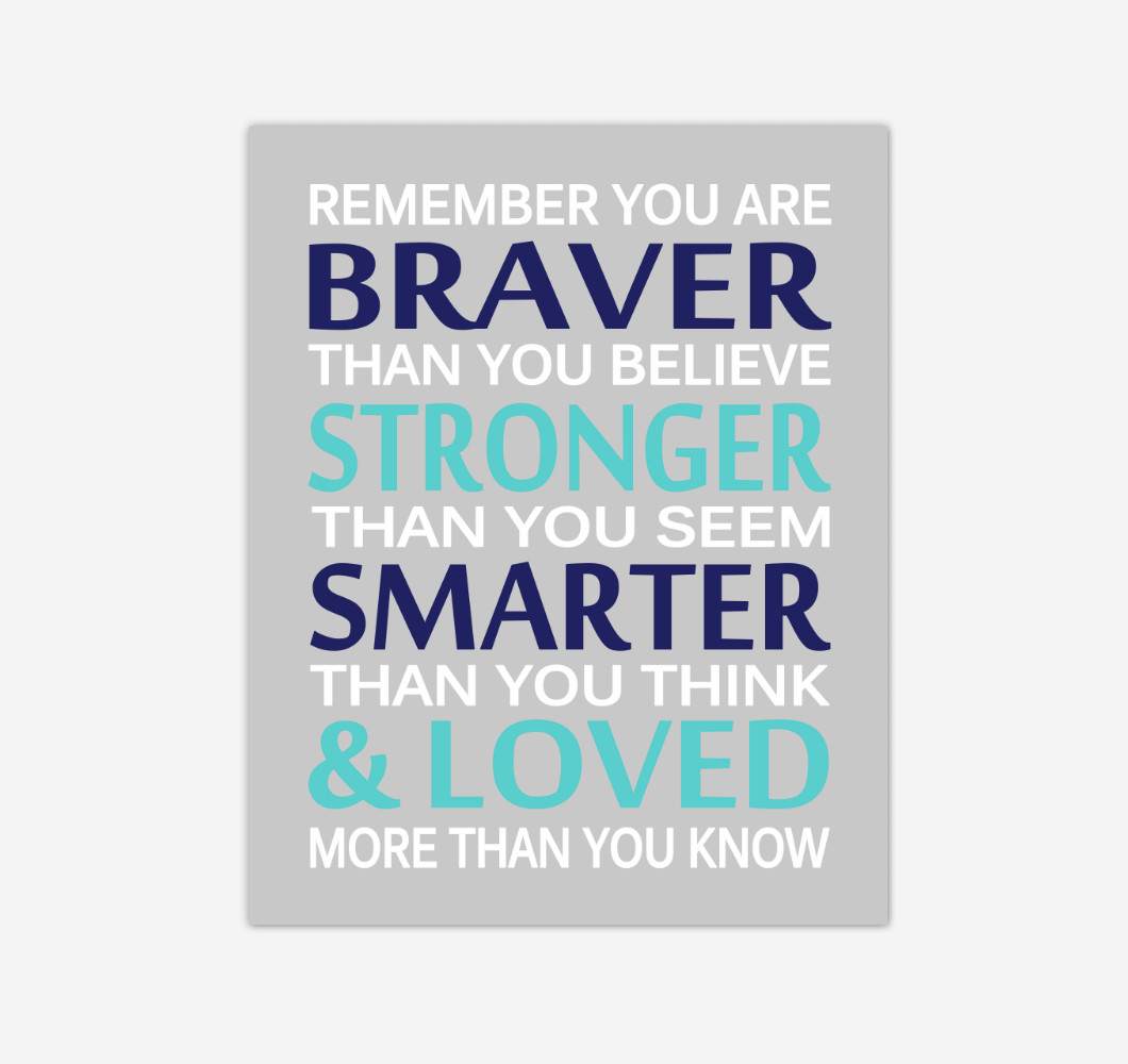 Navy Blue Teal Remember You Are Braver Baby Boy Nursery Wall Art Print Canvas Decor Inspirational Quotes
