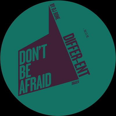 DBA024 | M.O.M. | DIFFER-ENT (DJ BONE)