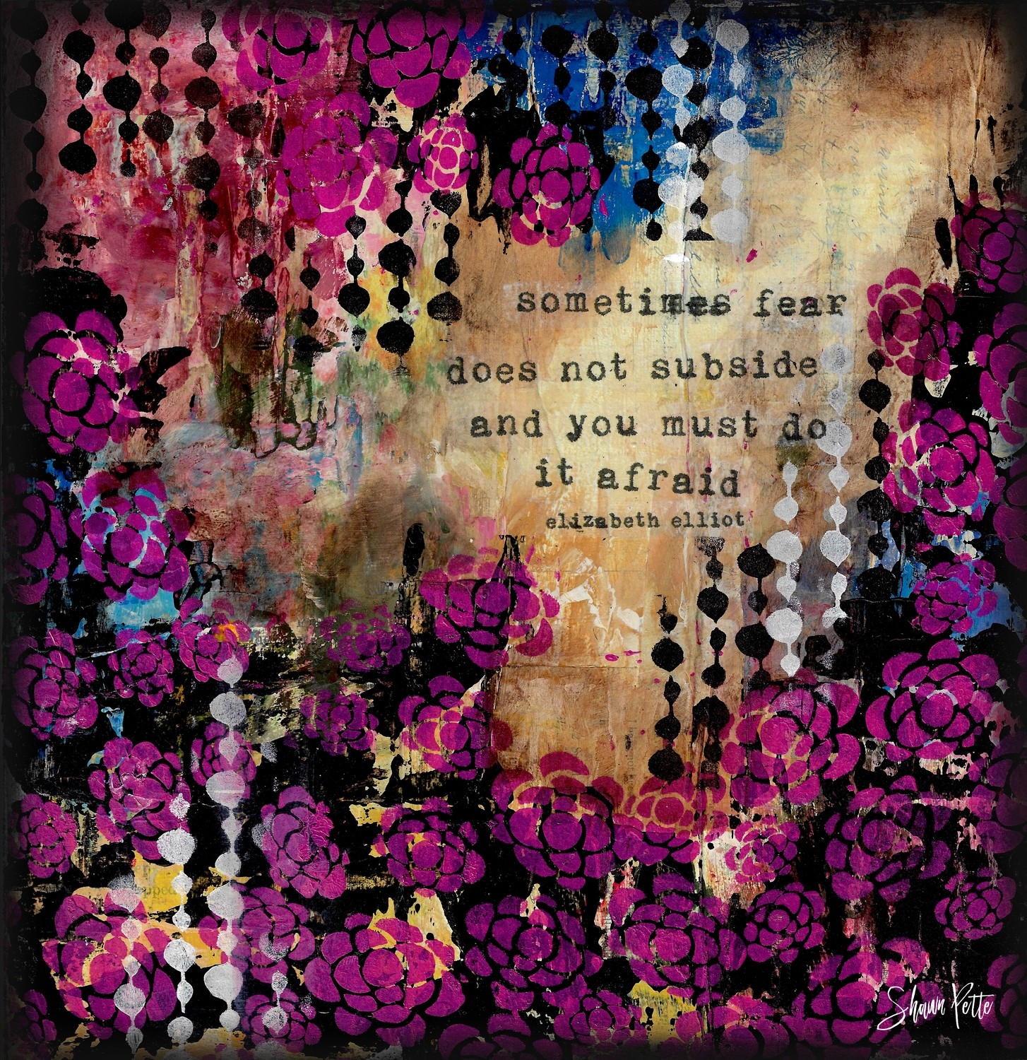 """""""Sometimes fear does not subside and you must do it Afraid"""" Print on Wood and Print to be Framed"""