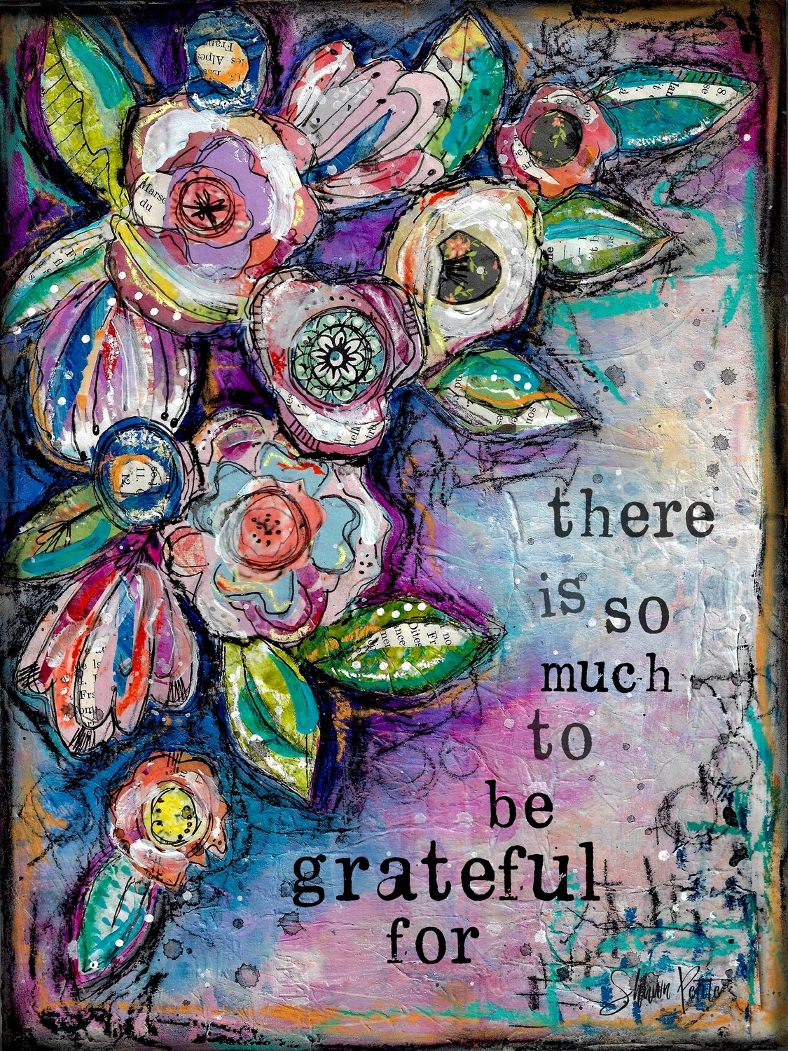 """""""There is so much to be grateful For"""" Print on Wood and Print to be Framed"""