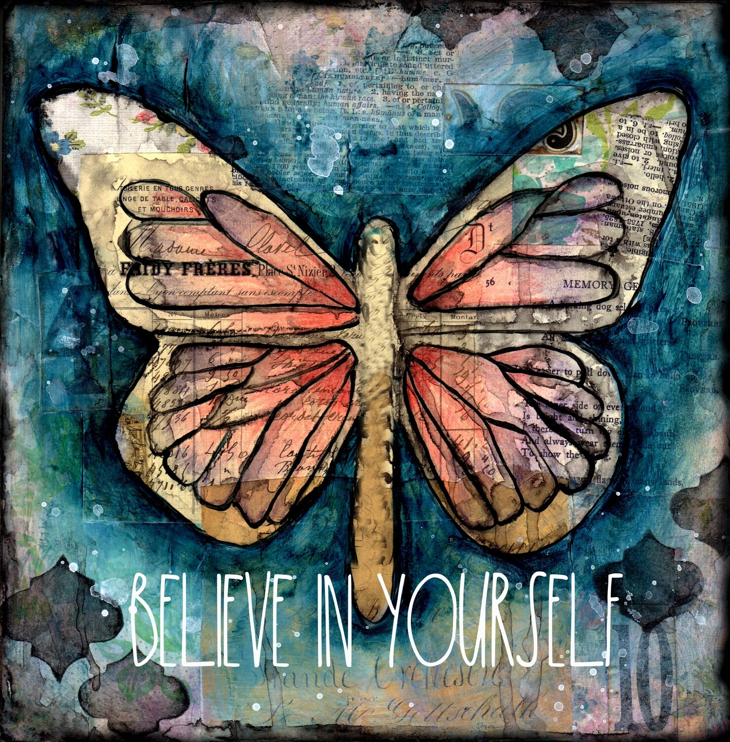 """Believe in Yourself"" butterfly, Print on Wood and Print to be Framed"