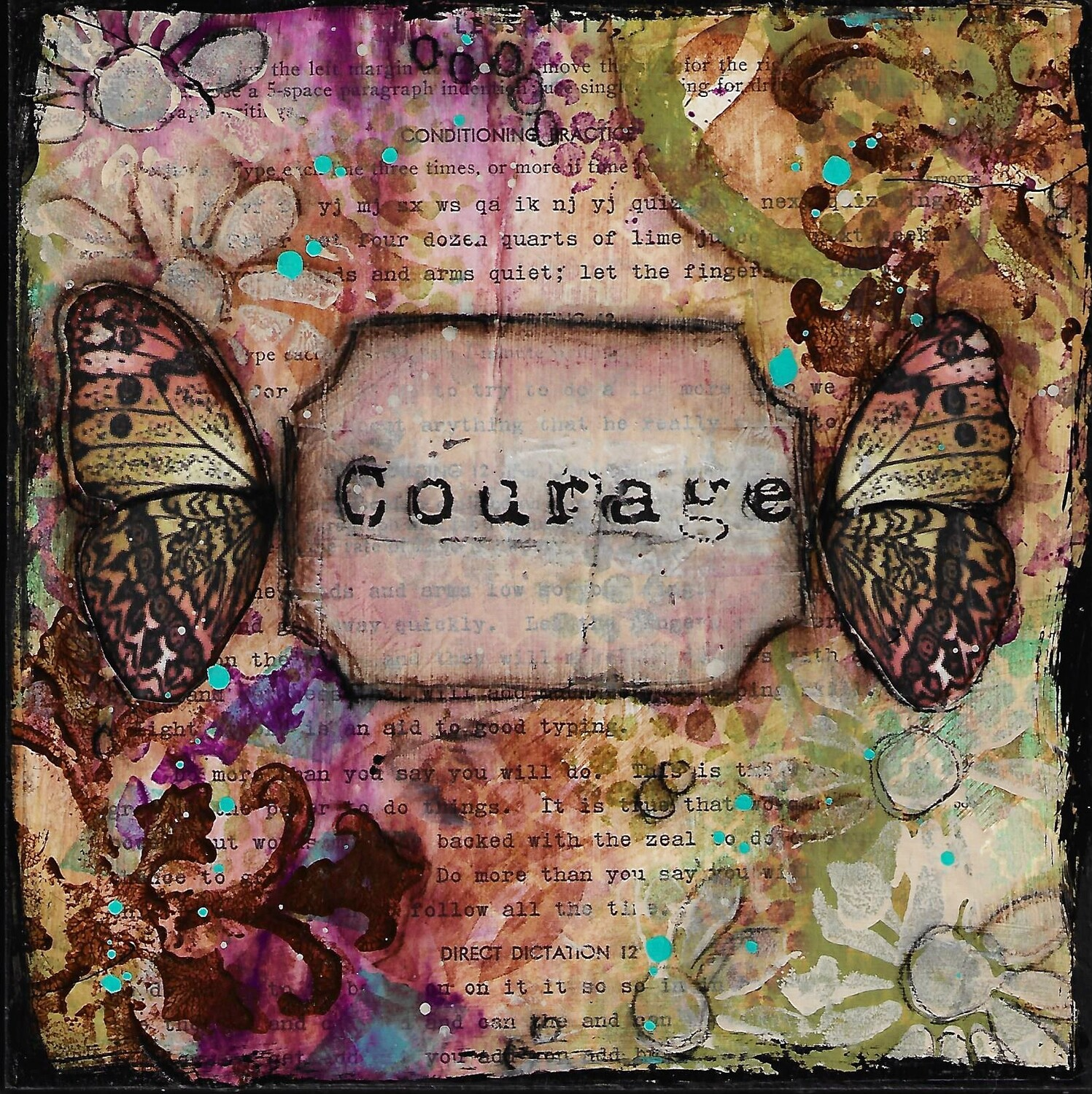 """""""Courage Butterfly"""" 8x8 mixed media original"""