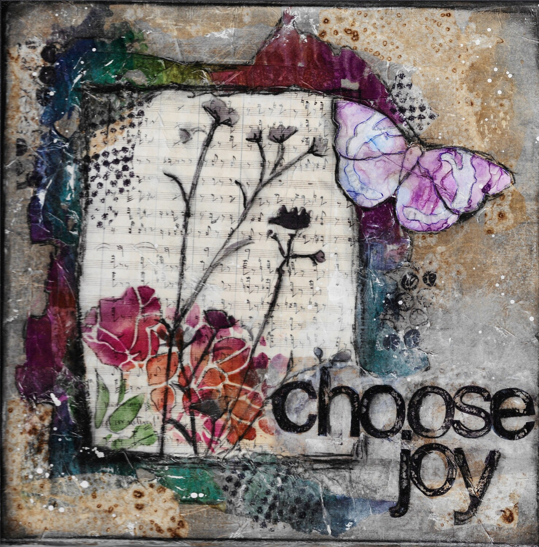 """Choose Joy"" 12x12  original on cavas"