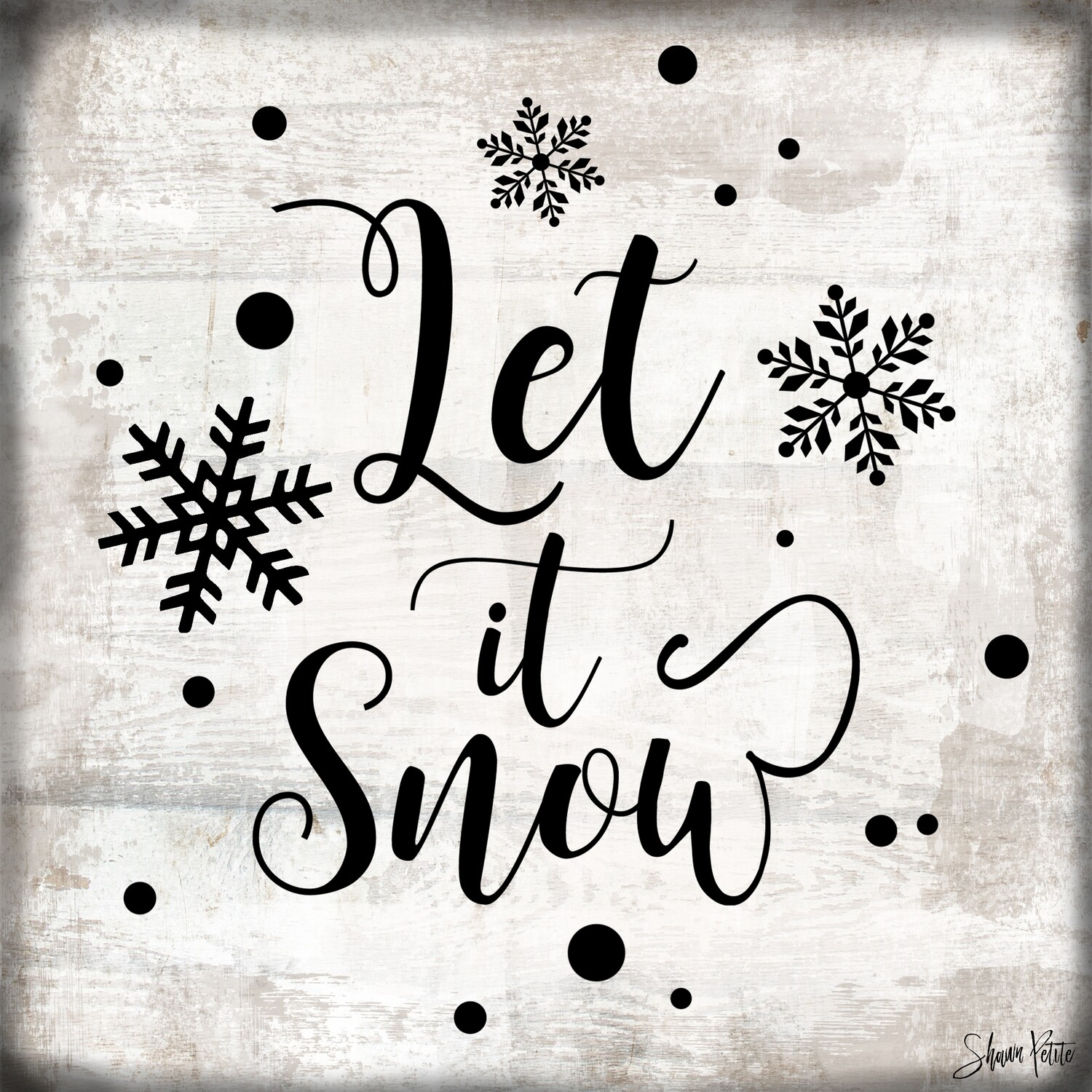 """""""Let it Snow"""" snowflakes, Print on Wood and Print to be Framed"""