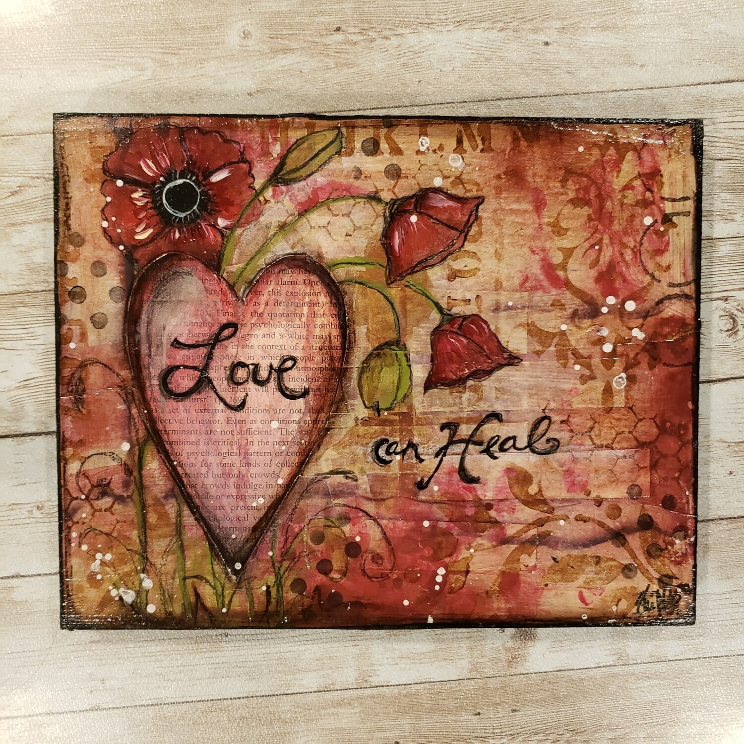 """Love can heal"" 10x8 clearance original on wood"