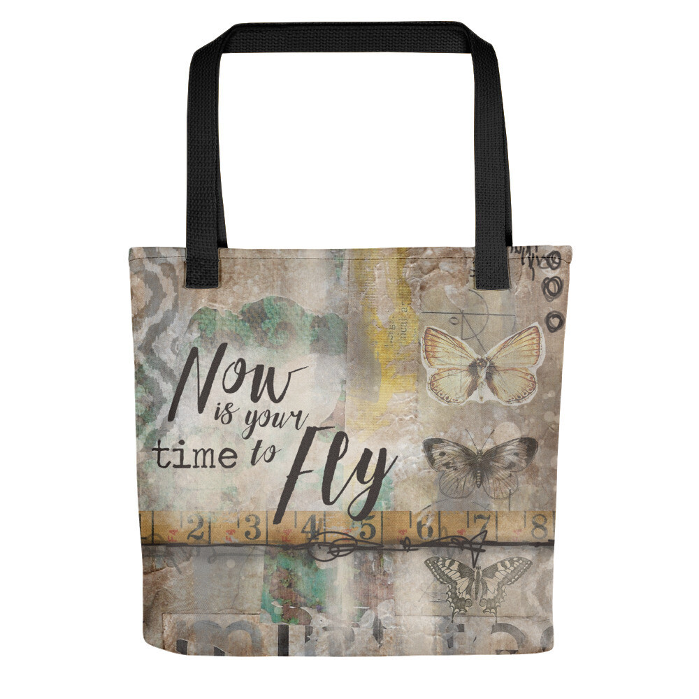 Now is your time to Fly Tote bag