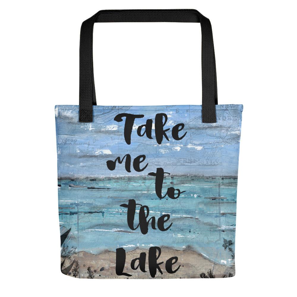 Take me to the Lake Tote bag