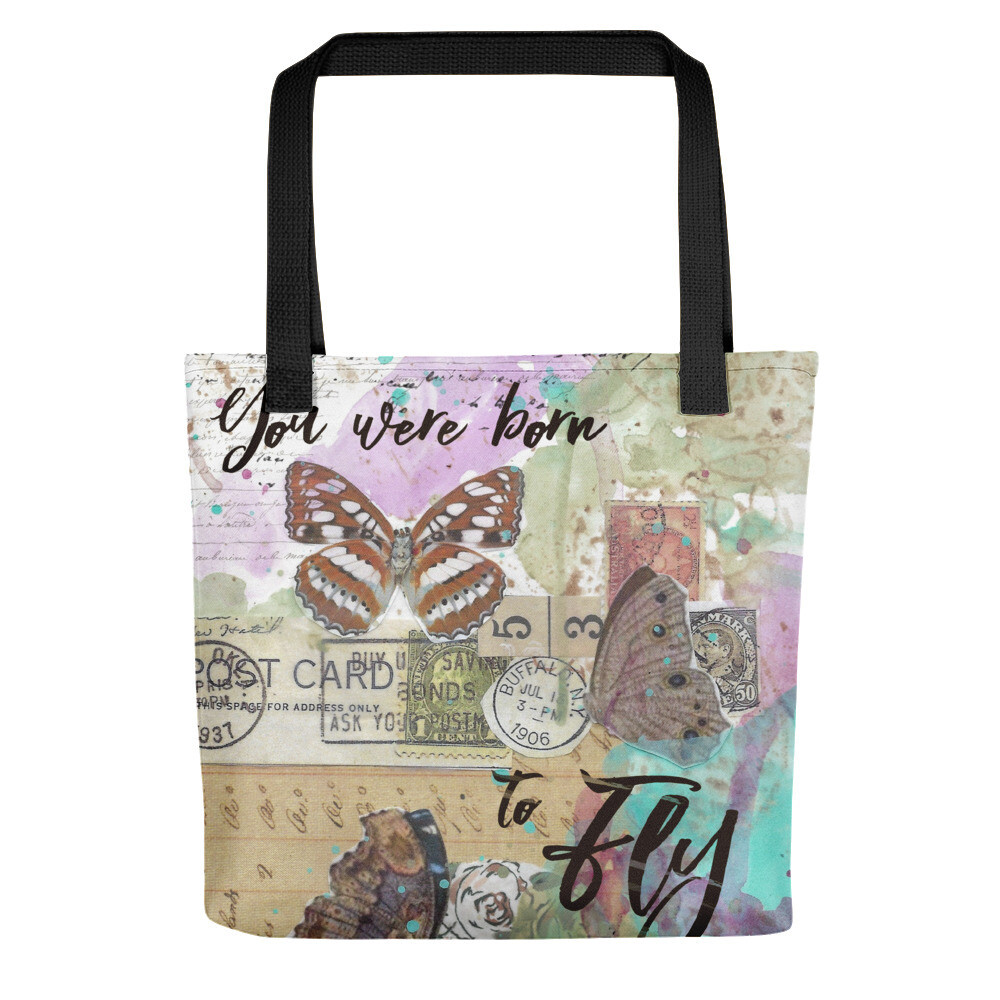 You were born to Fly butterfly Tote bag