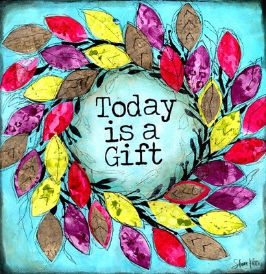 Today is a gift mixed media 12x12 original
