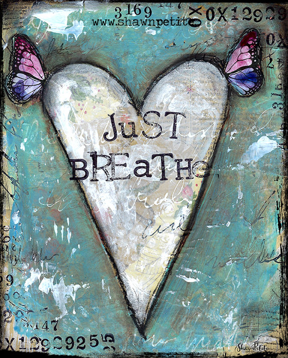 """Just Breathe"" Print on Wood and Print to be Framed"