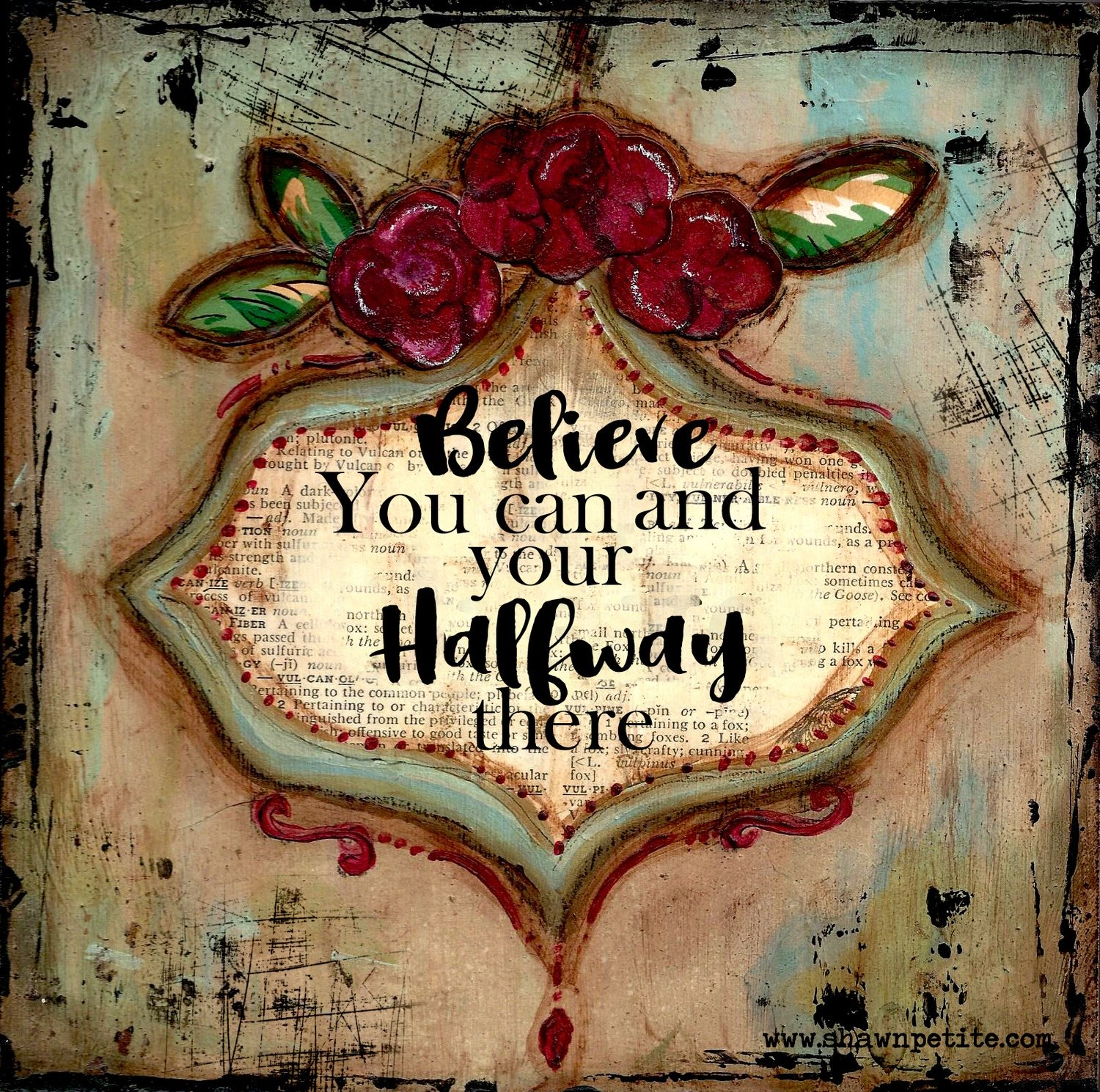 """""""Believe that you can and your halfway There"""" Print on Wood and Print to be Framed"""