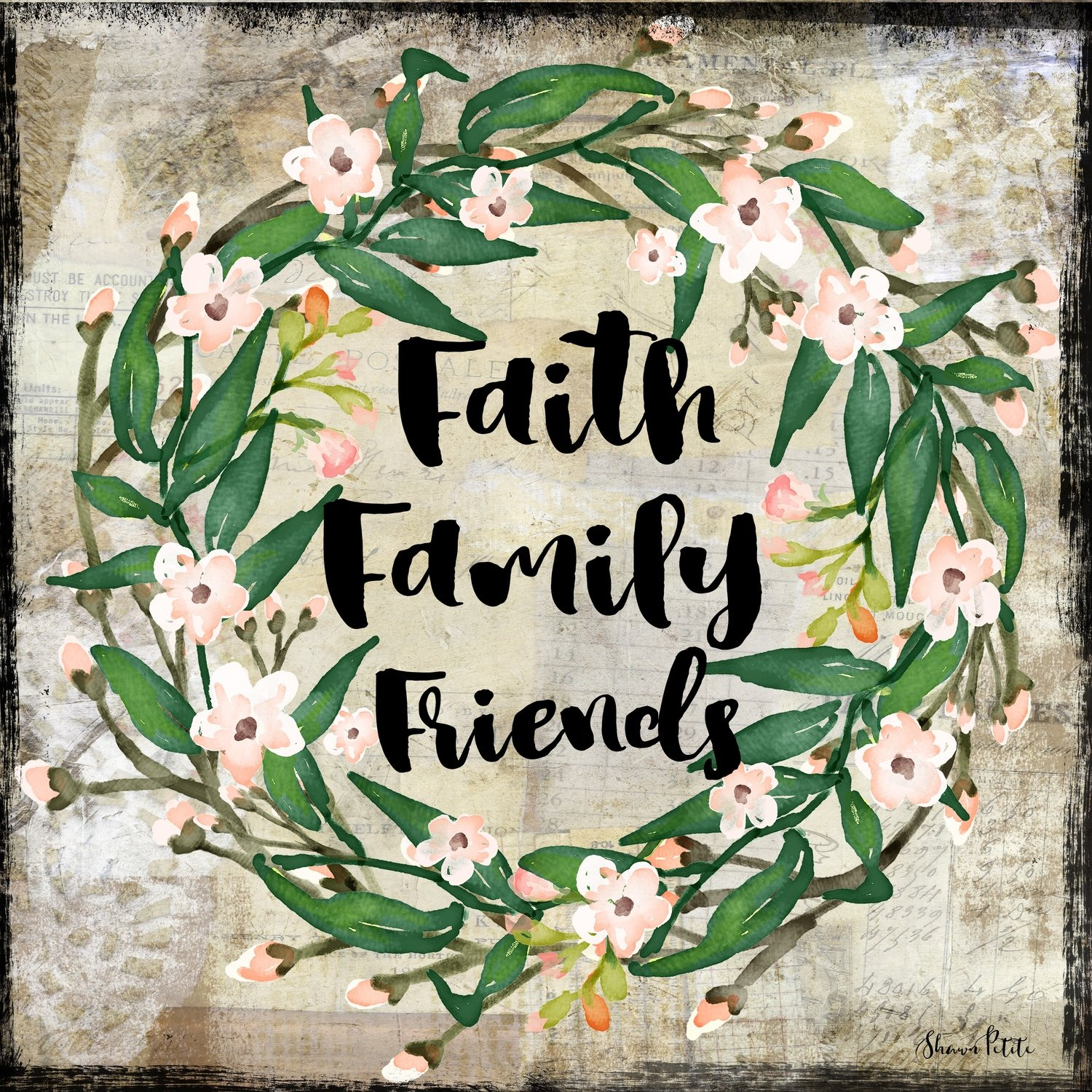 """Faith, Family, Friend"" Print on Wood and Print to be Framed"