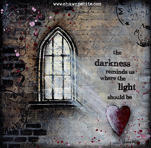 """""""Darkness reminds us where the light should Be"""" Print on Wood and Print to be Framed"""