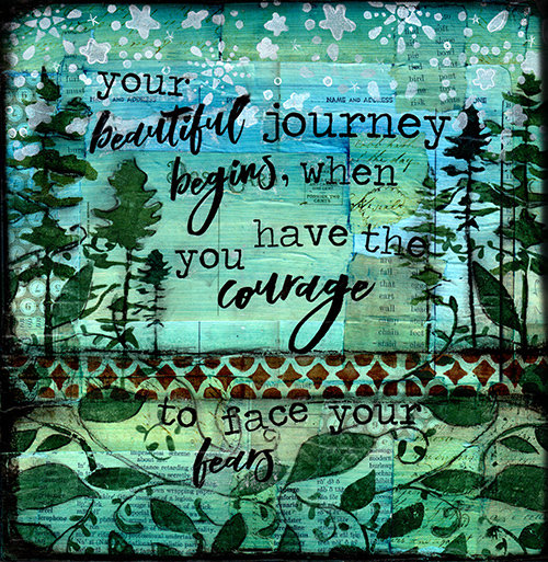 """""""Your beautiful journey begins when you have the courage to face your Fears"""" Print on Wood and Print to be Framed"""