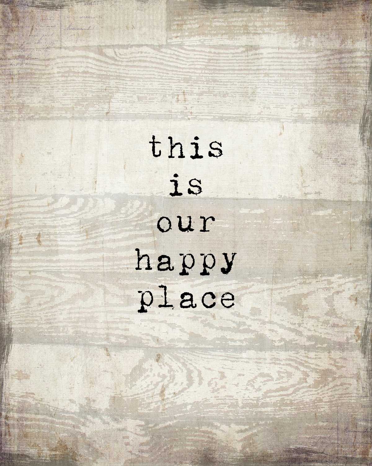 """""""This is our Happy Place"""" Print on Wood and Print to be Framed"""