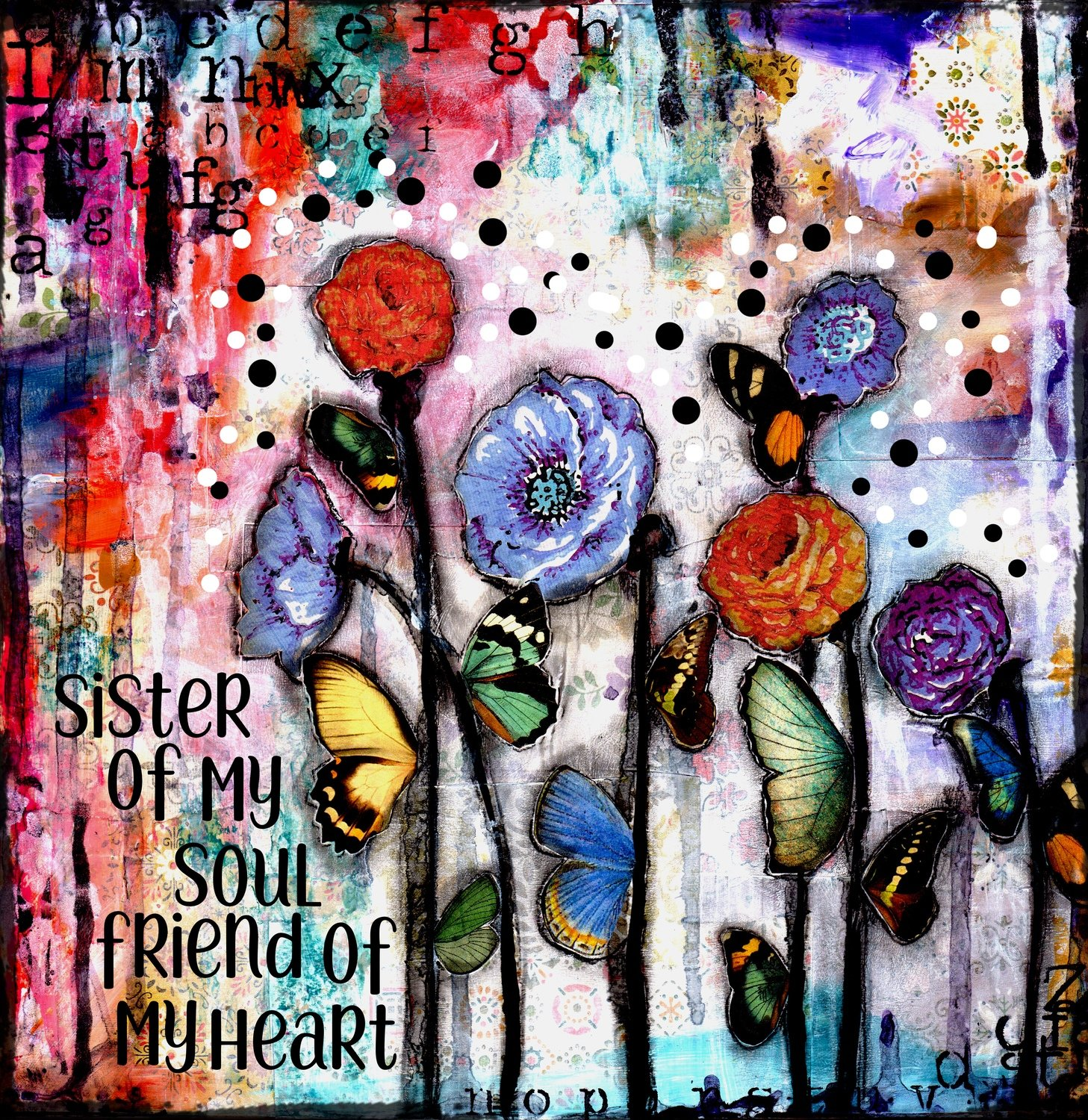 """Sister of my soul and friend of my Heart"" Print on Wood and Print to be Framed"