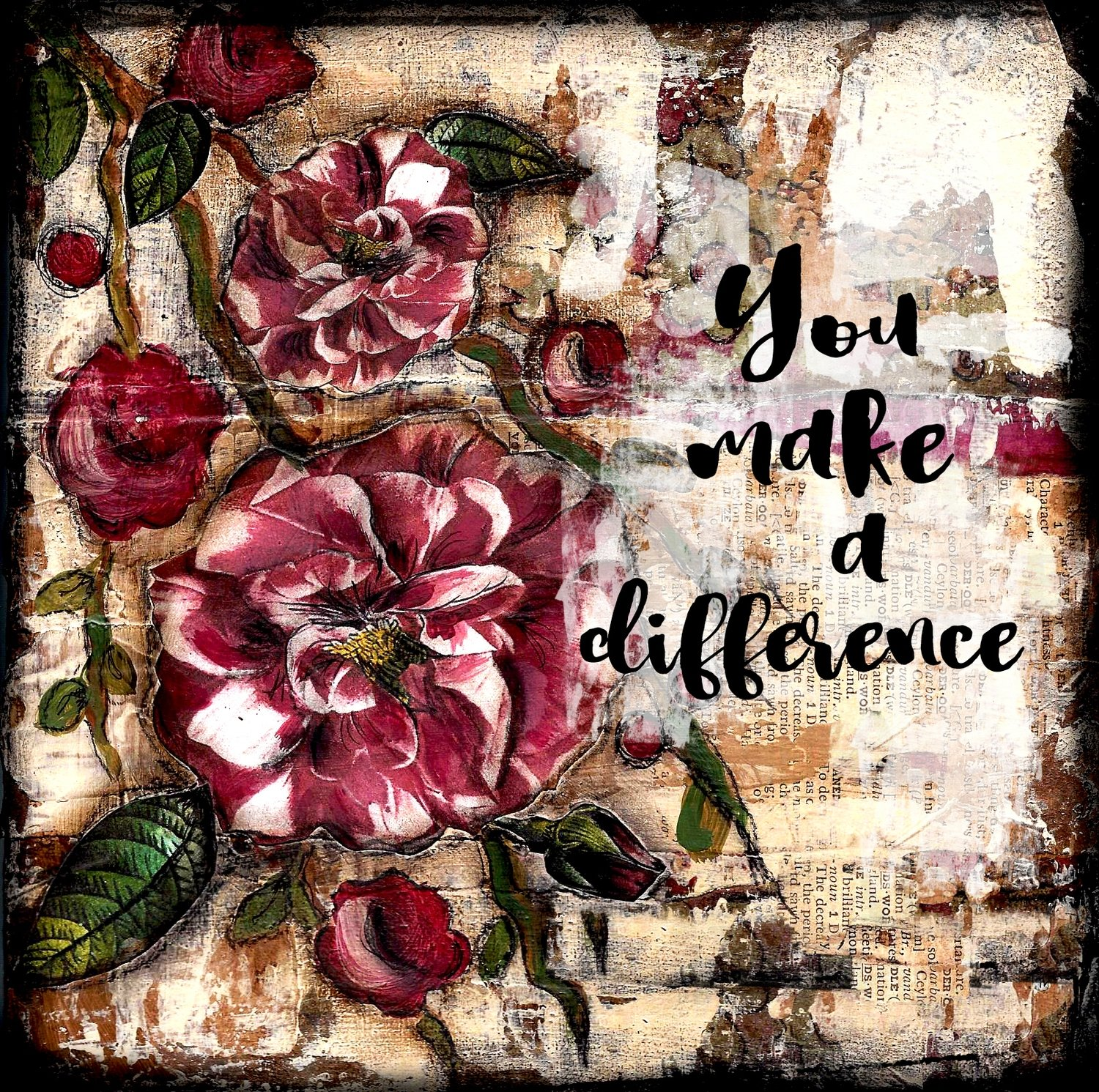 """""""You Make a Difference"""" Print on Wood and Print to be Framed"""