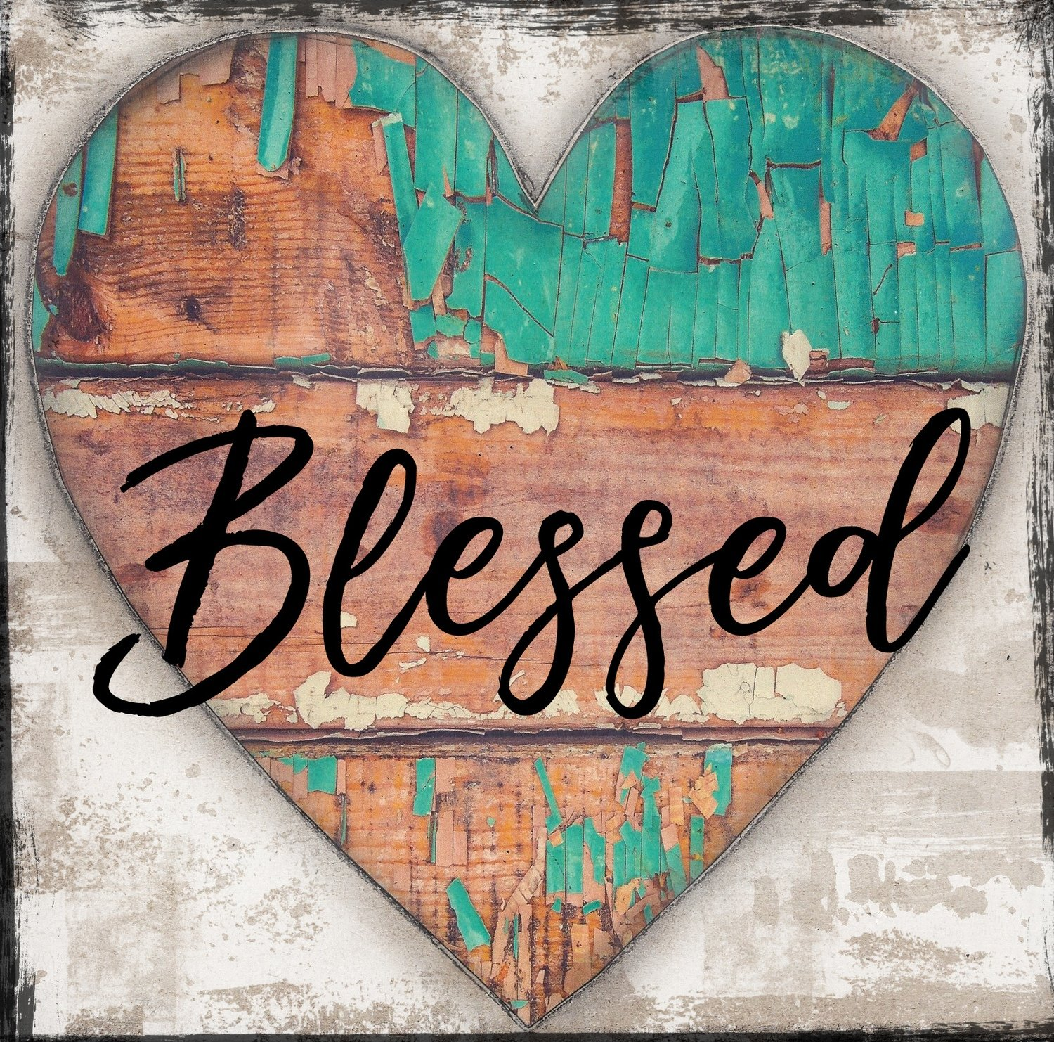 """Blessed"" chippy turquoise wood, Print on Wood and Print to be Framed"