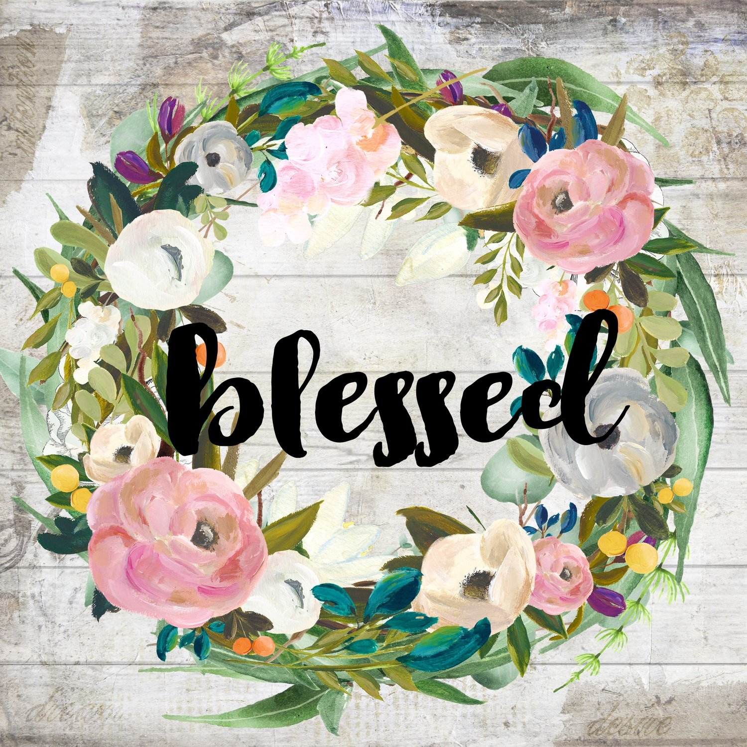 """""""Blessed"""" muted flowers Print on Wood and Print to be Framed"""