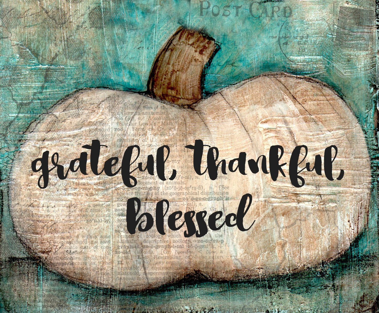 """Grateful Thankful Blessed"" Print on Wood and Print to be Framed"