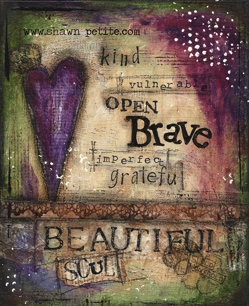 """""""Kind, Vulnerable, Open, Brave, Imperfect, Grateful, Beautiful Soul"""" Print on Wood and Print to be Framed"""