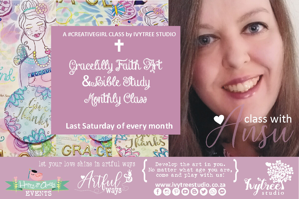Gracelilly Faith Art and Bible Journaling Monthly Online Class with Ansu - Next class: 25 July 2020 9:00-12:00
