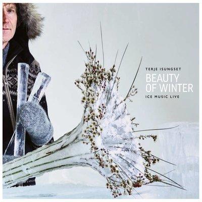 Terje Isungset, Beauty of Winter - icemusic live (2018)