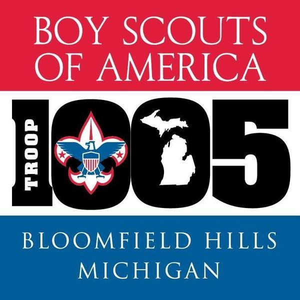 Boy Scout Troop 1005 - Bloomfield Hills, Michigan
