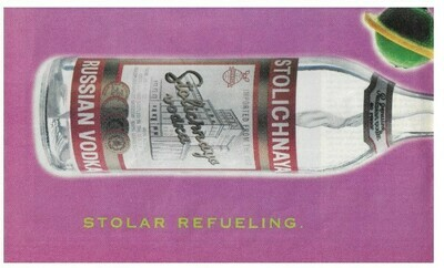 Stolichnaya (Russian Vodka) / Stolar Refueling | Magazine Ad | March 1992