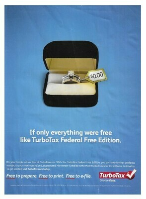 TurboTax / If Only Everything Were Free Like TurboTax Federal Free Edition | Magazine Ad | January 2010