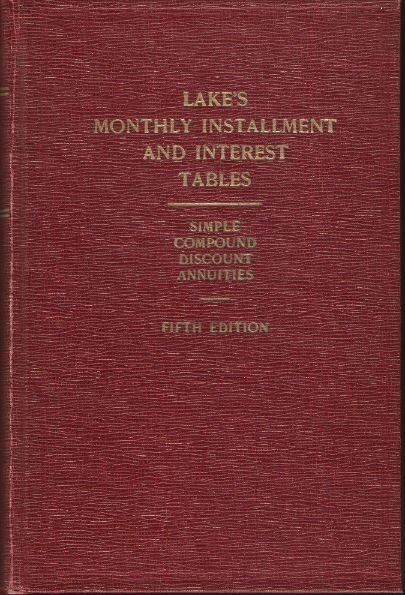 Lake's Monthly Payment and Interest Tables / Fifth Edition | Book | 1959