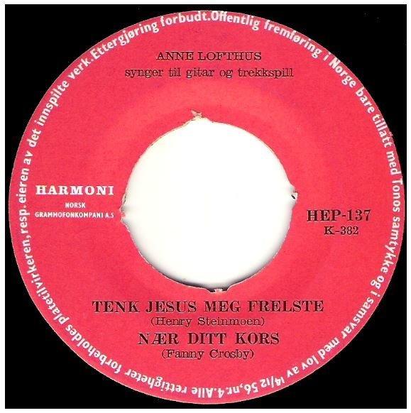 "Lofthus, Anne / Tenk Jesus Meg Frelste + 3 | Harmoni HEP-137 | EP, 7"" Vinyl | 1960s | Norway"