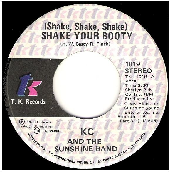 "KC + The Sunshine Band / Shake Your Booty | T.K. Records 1019 | Single, 7"" Vinyl 