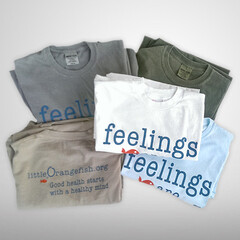 feelings are Real / Comfort Colors