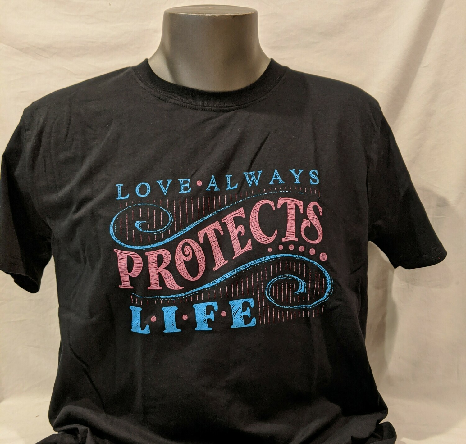 Love Always Protects Life TShirt