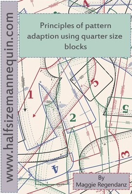 Digital download - Introduction to the Principles of Pattern Adaptation for Fashion Using Quarter Size Blocks plus printable quater size blocks PDF